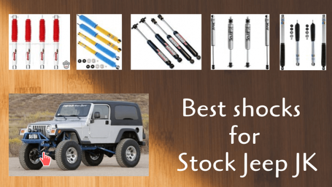 Best shocks for Stock Jeep JK