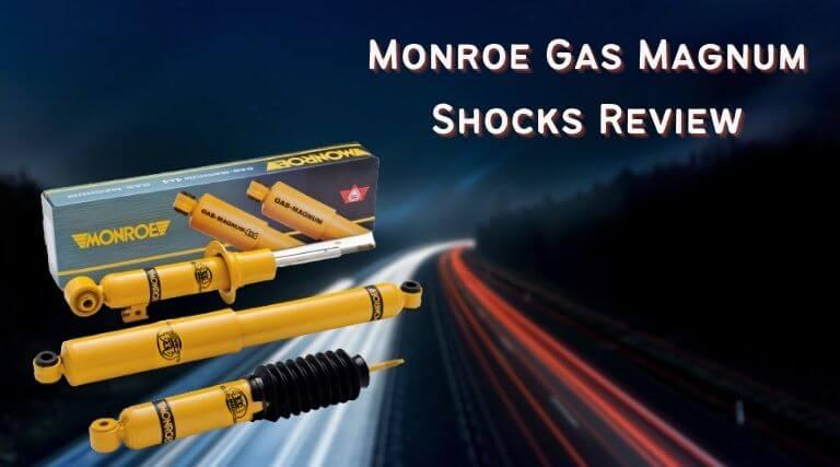 Monroe Gas Magnum Shocks Review