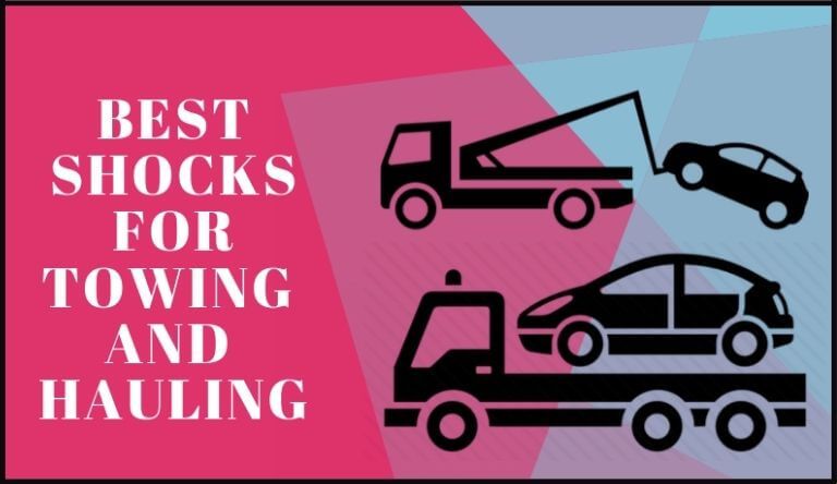 Best Shocks for Towing and Hauling