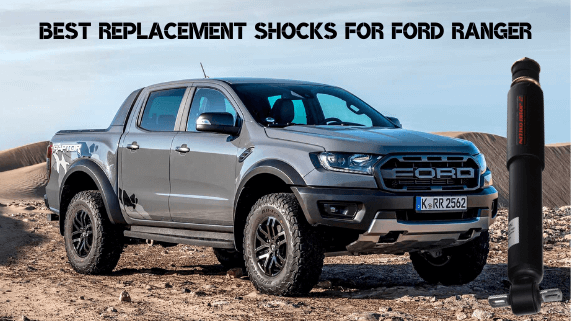 Best Replacement Shocks for Ford Ranger (1)
