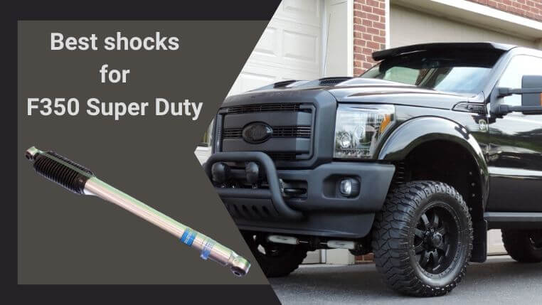 Best shocks for F350 Super Duty