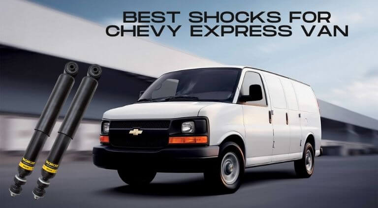 Best shocks for Chevy Express Van