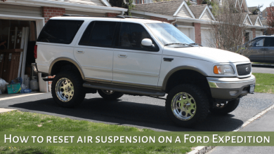 Photo of How to reset air suspension on Ford Expedition – Easy fix