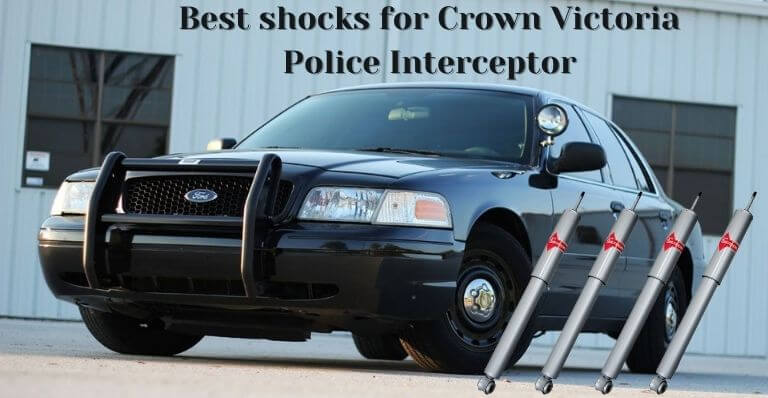 Best shocks for Crown Victoria Police Interceptor