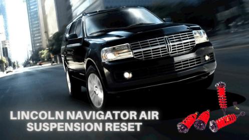 Lincoln Navigator Air Suspension Reset