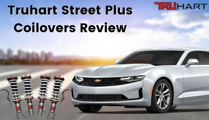 Truhart Street Plus Coilovers Review (3) (1)