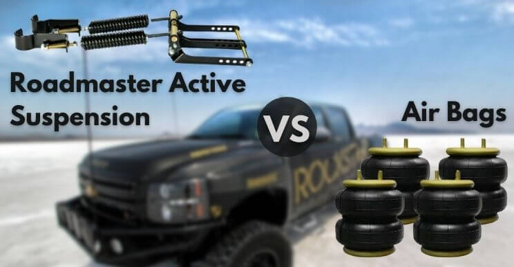 Roadmaster Active Suspension vs Air Bags