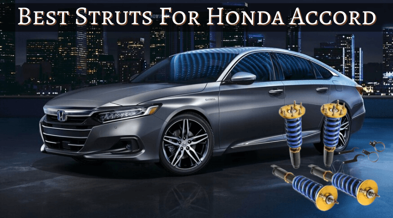 Best Struts For Honda Accord